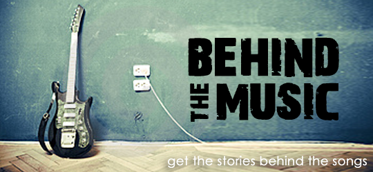 Behind the Music is Back!