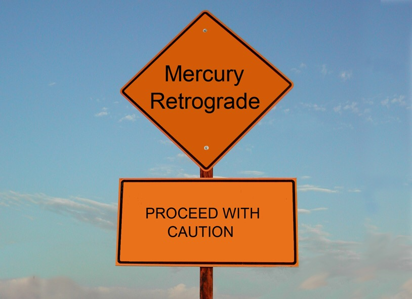 Apparently Mercury is in Retrograde