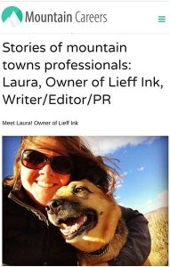 Stories of mountain towns professionals: Laura, Owner of Lieff Ink, Writer/Editor/PR