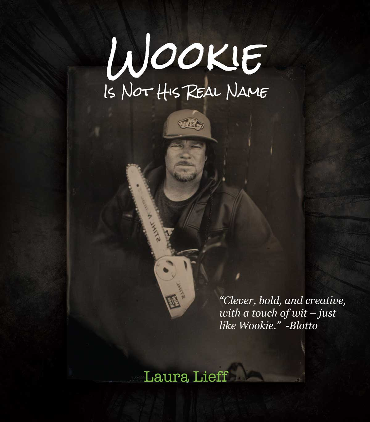 Wookie is Not His Real Name - by Laura Lieff